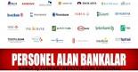 2015 personel alacak bankalar, hangi bankalar personel alacak.