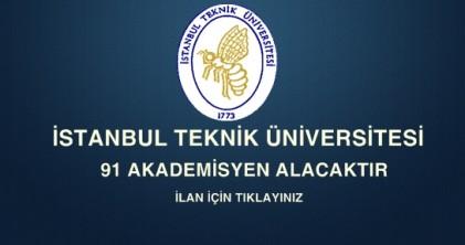 istanbul teknik üniversitesi akademik personel alım ilanı.