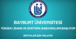baybyrt üniversitesi, yüksek lisans ve doktora başvurusu