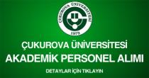 cukurova üniversitesi, akademik personel alımı