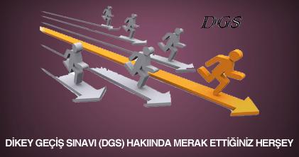 dikey geçiş sınavı ( DGS) nedir, kimler girebilir