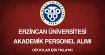 erzincan üniversitesi, akademik personel alımı