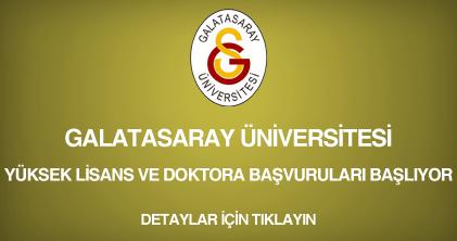 galatasaray üniversitesi, yüksek lisans ve doktora başvurusu