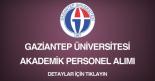 gaziantep üniversitesi, akademik personel ilanı