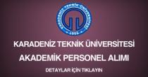 karadeniz teknik üniversitesi, akademik personel ilanı