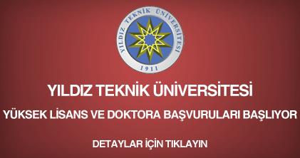 yıldız teknik üniversitesi- yüksek lisans ve doktora başvurulsu