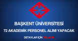 başkent üniversitesi akademik personel alımı