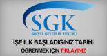 SGK işe ilk giriş sigorta başlangıç tarihi sorgulama öğrenme