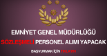 emniyet genel müdürlüğü sözleşmeli personel alımı