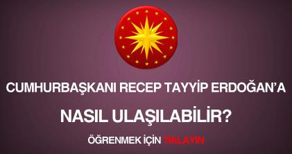 323b2818cf7d8 Cumhurbaşkanı Recep Tayyip Erdoğan'a telefon numarası, mail adresi ve  E-Devlet Kapısı üzerinden mesaj göndermek için Recep Tayyip Erdoğan'a nasıl  ...