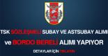 TSK subay ve astsubay ile bordo bereli alımı haberi