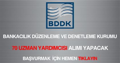 BDDK 70 uzman yardımcısı alımı ilanı
