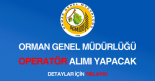 Orman Genel Müdürlüğü operatör alımı ilanı