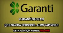 garanti bankası personel, eleman, memur ve işçi alımı haberi.