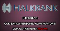 Halk Bankası personel, eleman, memur ve işçi alımı ilanı.