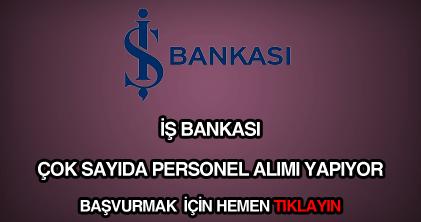 İş Bankası personel eleman ve memur alımları