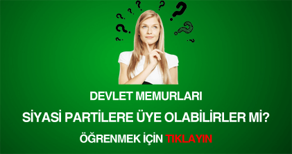 devlet memurlarının siyasi parti üyeliği