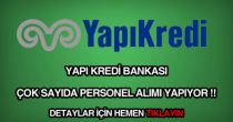 Yapı Kredi Bankası personel, eleman, memur, işçi alımı ilanı.