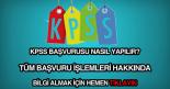 kpss başvurusu nasıl yapılır, kpss başvuru aşamaları hakkında detaylı bilgi.