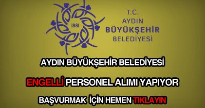 Aydın Büyükşehir Belediyesi engelli personel alımı