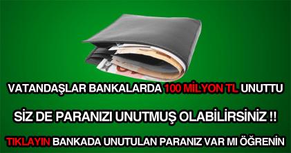 bankalarda unutulan paraları ve hesapları sorgulama