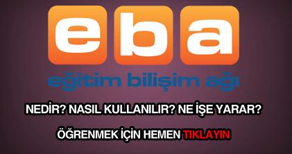 Eğitim Bilişim Ağı (EBA) nedir, EBA ne işe yarar detaylı bilgi.