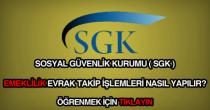 SGK emekli evrak takibi sorgulama, evrak takip işlemleri