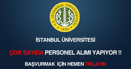 İstanbul Üniversitesi sözleşmeli personel alımı ilanı haberi.