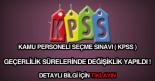 Kamu Personeli Seçme Sınavı (KPSS) puanları geçerlilik süreleri.