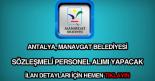Antalya, Manavgat personel alımı haberi.