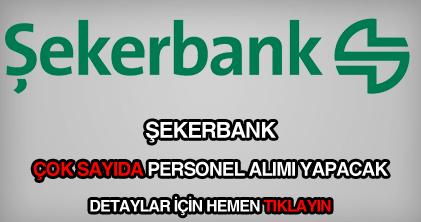 Şekerbank personel, eleman, işçi ve memur alımı ile güncel iş ilanları.