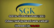 Sosyal Güvenlik Kurumu (SGK) evrak takibi sistemi.