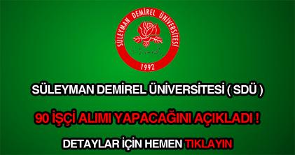 Süleyman Demirel Üniversitesi işçi alımı ilanı