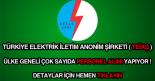 TEİAŞ işçi alımı ve personel alımı ilanı.