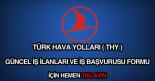Türk Hava Yolları (THY) güncel iş ilanları