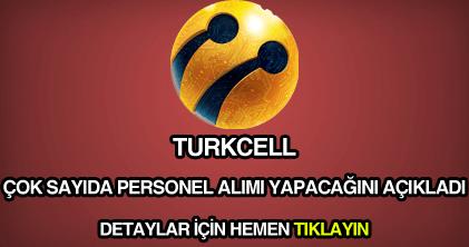Türkcell personel eleman ve işçi alımı ilanı ile güncel iş ilanları.