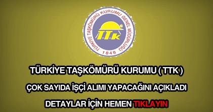Türkiye Taşkömürü Kurumu (TTK) işçi alımı ve personel alımı haberi.