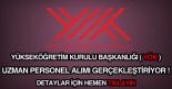 Yükseköğretim Kurulu Başkanlığı (YÖK) uzman personel alımı