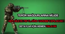devletten terör mağdurlarına 700 tl kira yardımı