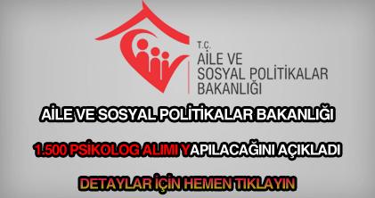 Aile ve Sosyal Politikalar Bakanlığı psikolog alımı ilanı