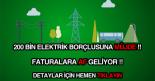 elektrik borcu affı