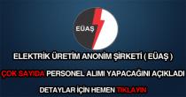 EÜAŞ çok sayıda işçi ve personel alımı ilanı