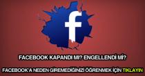 Facebook'a neden giremiyorum?