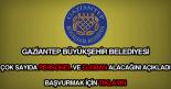 Gaziantep Büyükşehir Belediyesi personel, eleman, memur ve işçi alımı haberi.