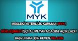 Mesleki Yeterlilik Kurumu (MYK) işçi alımı ilanı.