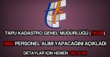 Tapu Kadastro Genel Müdürlüğü ( TKGM ) personel alımı