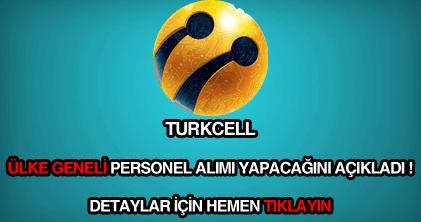 Turkcell ülke geneli personel alımı ilanı