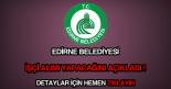 Edirne Belediyesi işçi alımı ilanı