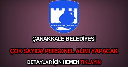 Çanakkale Belediyesi memur, işçi, eleman ve personel alımı