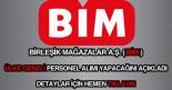 BİM personel ve eleman alımı ilanı